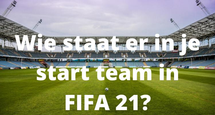 tips start team fifa 21