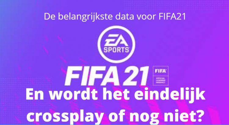 belangrijke data fifa21